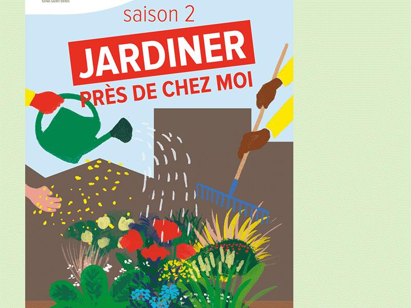 Affiche pour la saison 2 du dispositif Jardiner près de chez moi